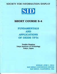 2014 Display Week Short Course 4 - Fundamentals and Applications of Oxide TFTs